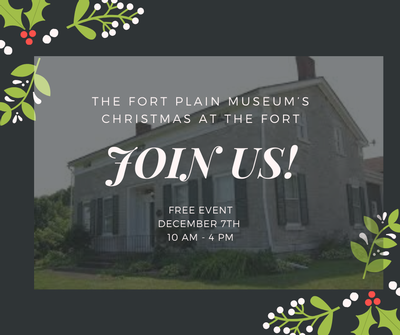 The Fort Plain Museum's Christmas at the Fort